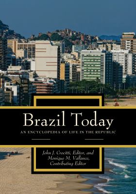 cover of Brazil Today: An Encyclopedia of Life in the Republic