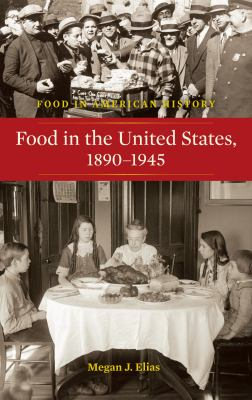 Food in the United States, 1890-1945