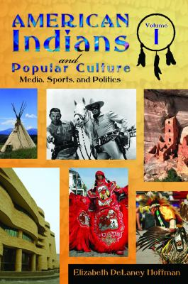 Title: American Indians and Popular Culture