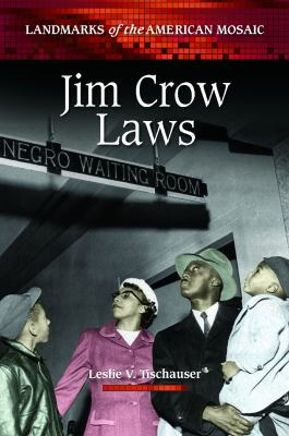 Jim Crow Laws by Leslie V. Tischauser book cover image