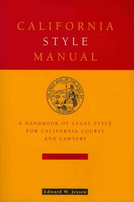 California style manual : a handbook of legal style for California courts and lawyers book cover
