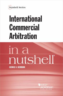 Link to International Commercial Arbitration in a Nutshell