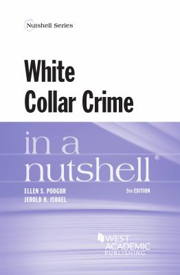 Link to White Collar Crime in a Nutshell