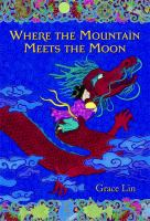 Where the Mountian Meets the Moon book cover