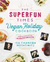 The Superfun Times Vegan Holiday Cookbook book cover