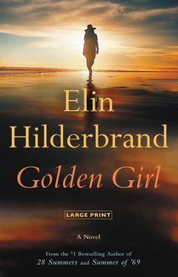 Golden Girl [large print] : a novel
