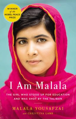 I am Malala : the girl who stood up for education and was shot by the Taliban