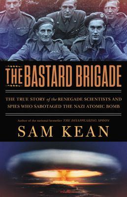 The Bastard Brigade book cover