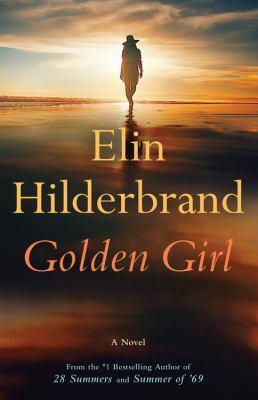 Golden Girl by Elin Hiderbrand