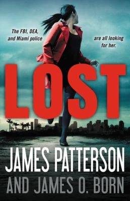 Lost by James Patterson and James O. Born