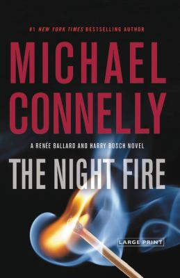 The night fire / by Connelly, Michael,