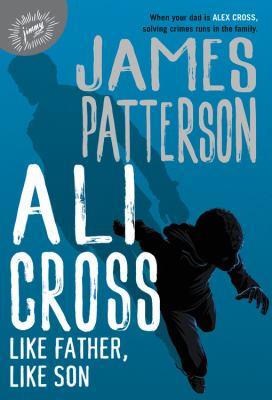 Ali Cross: Like Father, Like Son - July