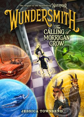 Wundersmith the Calling of Morrigan Crow