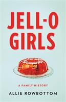 Jell-o Girls book cover