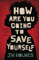 How are you going to save yourself book cover