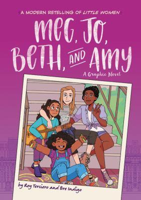 Meg, Jo, Beth, and Amy : by Terciero, Rey,