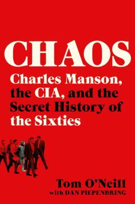 Chaos: Charles Manson, the CIA, …