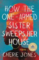 How the one-armed sister sweeps her house book cover