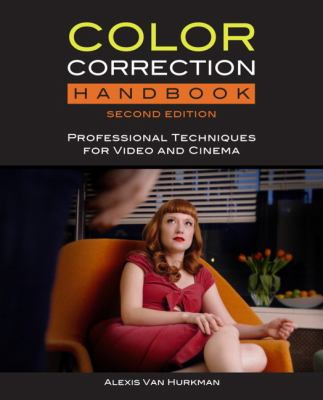 Color correction handbook : professional techniques for video and cinema