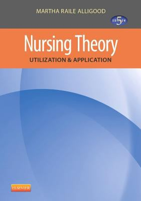 Nursing theory : utilization & application