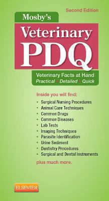 Mosby's veterinary PDQ : veterinary facts at hand, practical · detailed · quick