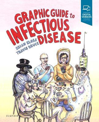 This is an image of the book cover of Graphic Guide to Infectious Disease.