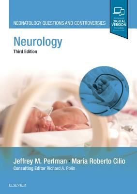 Neurology : neonatology questions and controversies (3rd ed. 2019)