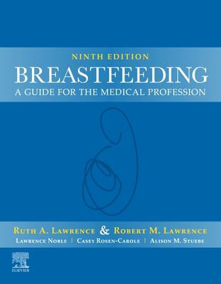 Breastfeeding : A Guide for the Medical Professional