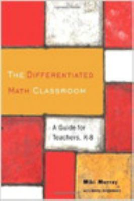 The Differentiated Math Classroom