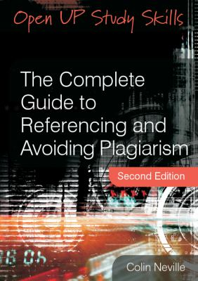The complete guide to referencing and avoiding plagiarism book cover