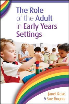 Book cover art for The Role of the Adult in Early Years Settings