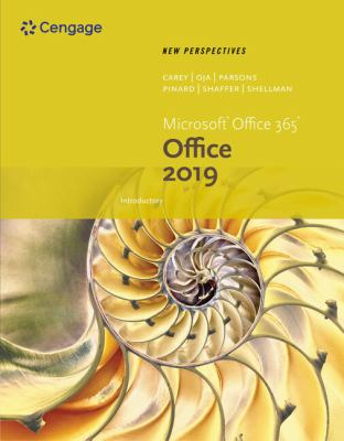 New Perspectives Microsoft Office 365 and Office 2019 Introductory