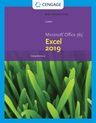 New Perspectives Microsoft Office 365 and Excel 2019 Comprehensive