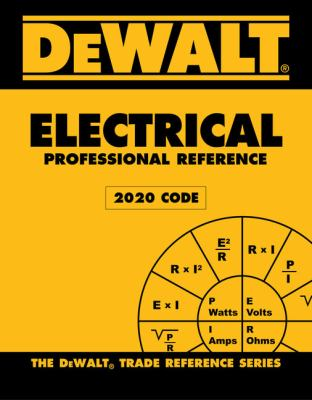 DEWALT Electrical Professional Reference - 2020 NEC