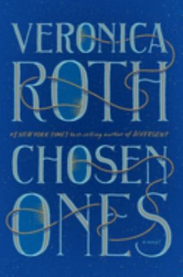 Chosen ones / Veronica Roth