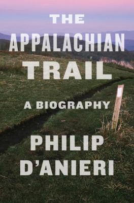 Appalachian Trail: A Biography - October