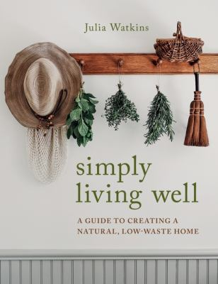 Simply Living Well, Julia Watkins