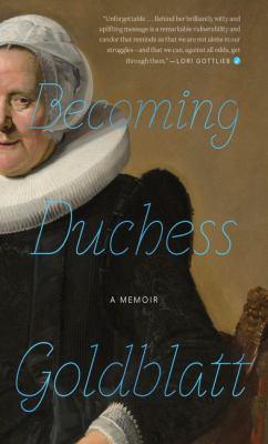 Becoming Duchess Goldblatt /