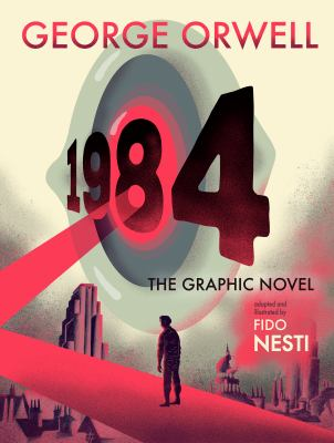 1984: The Graphic Novel. by Orwell, George.
