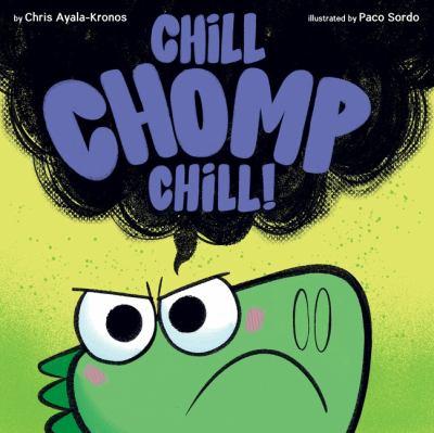 Chill Chomp chill!