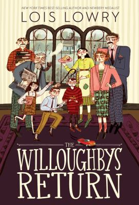 The Willoughbys return / by Lowry, Lois,