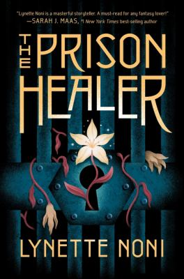 The Prison Healer by Noni Lynette