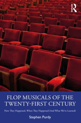 Flop Musicals of the Twenty-First Century