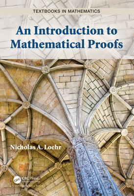 book cover: An Introduction to Mathematical Proofs