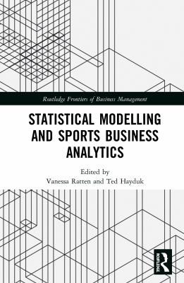 book cover: Statistical Modelling and Sports Business Analytics