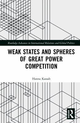 Weak States and Spheres of Great Power Competition
