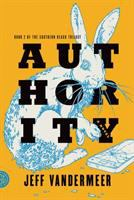 Book cover for Authority by Jeff Vandermeer