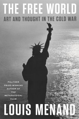 The free world : art and thought in the Cold War