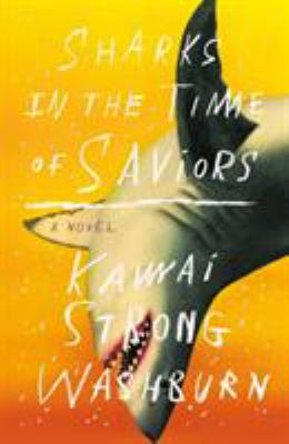 Cover Art for Sharks in the Time of Saviors