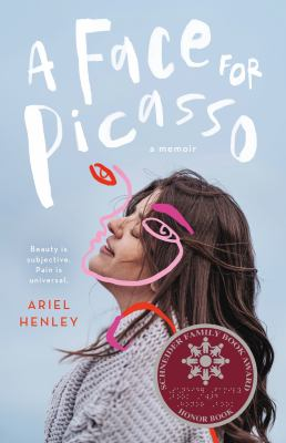 A face for Picasso : by Henley, Ariel,